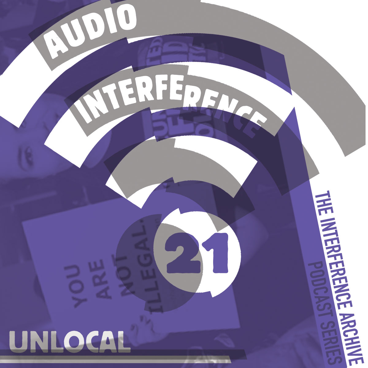 Audio Interference 21: UnLocal