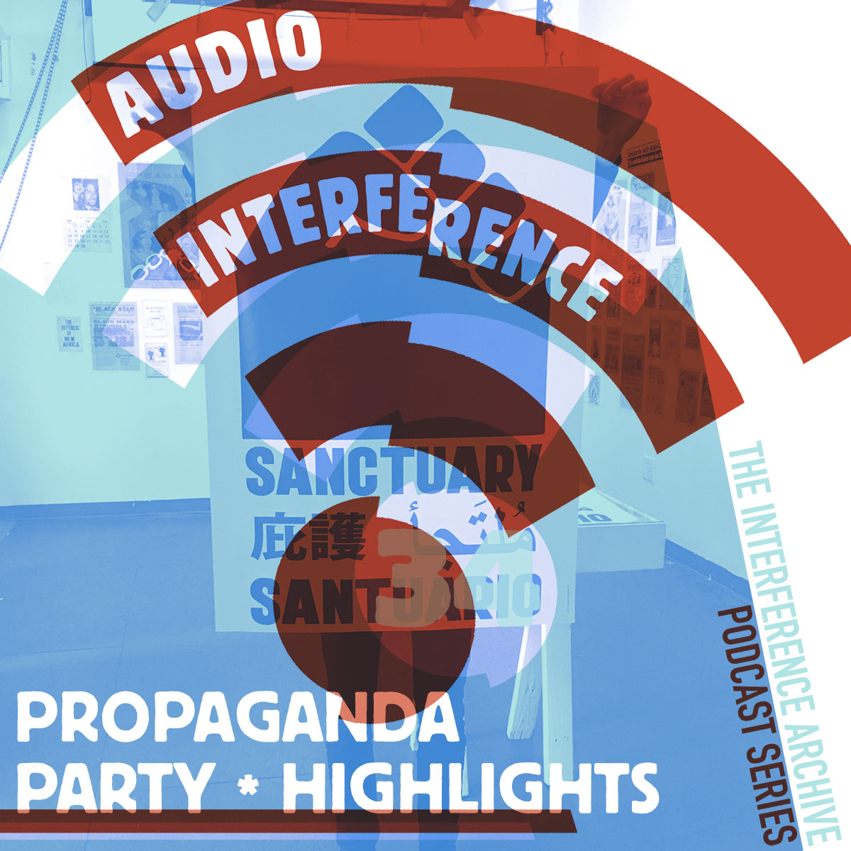 Audio Interference 34: Propaganda Party Highlights