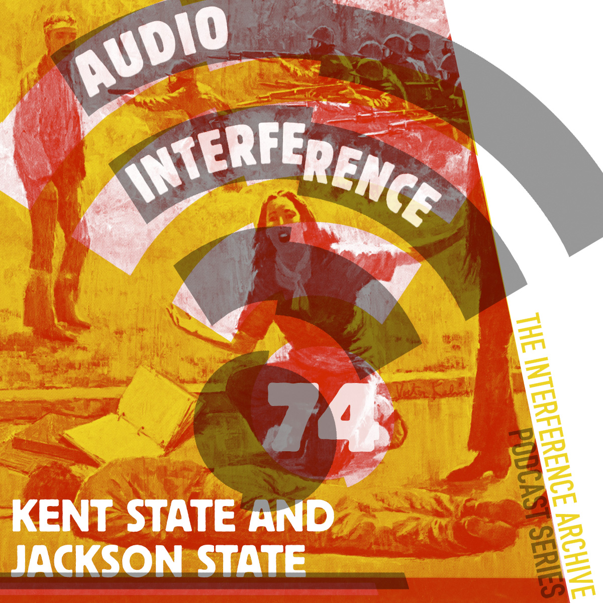 Audio Interference 75: Kent State and Jackson State