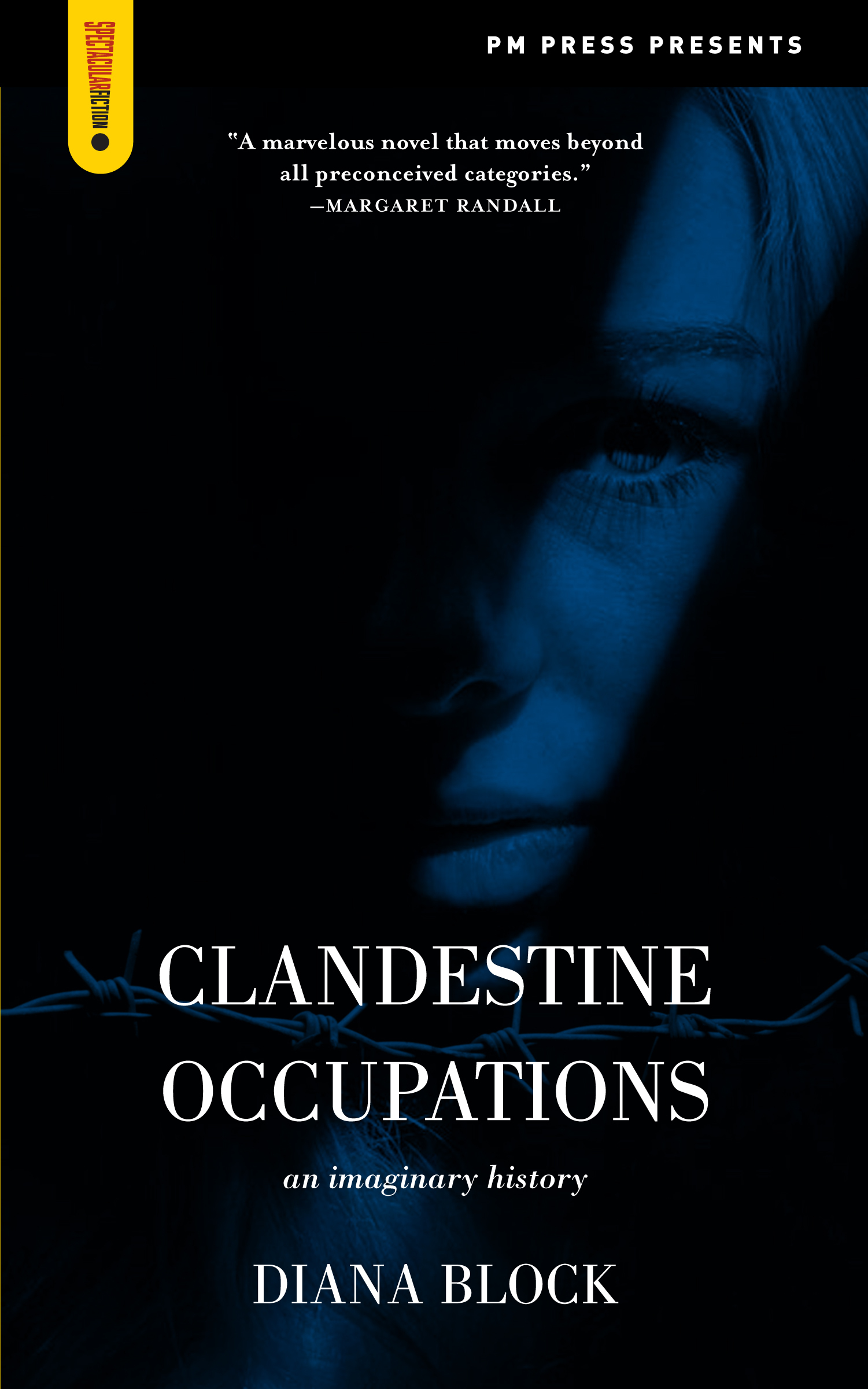 Clandestine Occupations by Diana Block, Book Release Party October 2, 2015 7pm