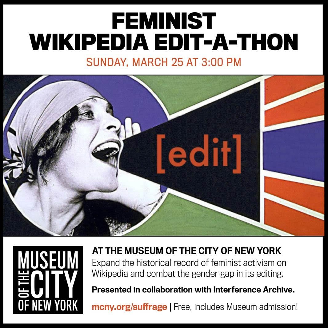 Interference Archive at MCNY: Feminist Wikipedia Edit-a-Thon