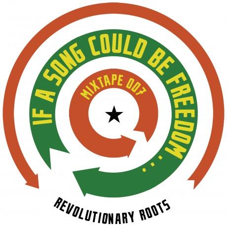 mixtape 007 revolutionary roots