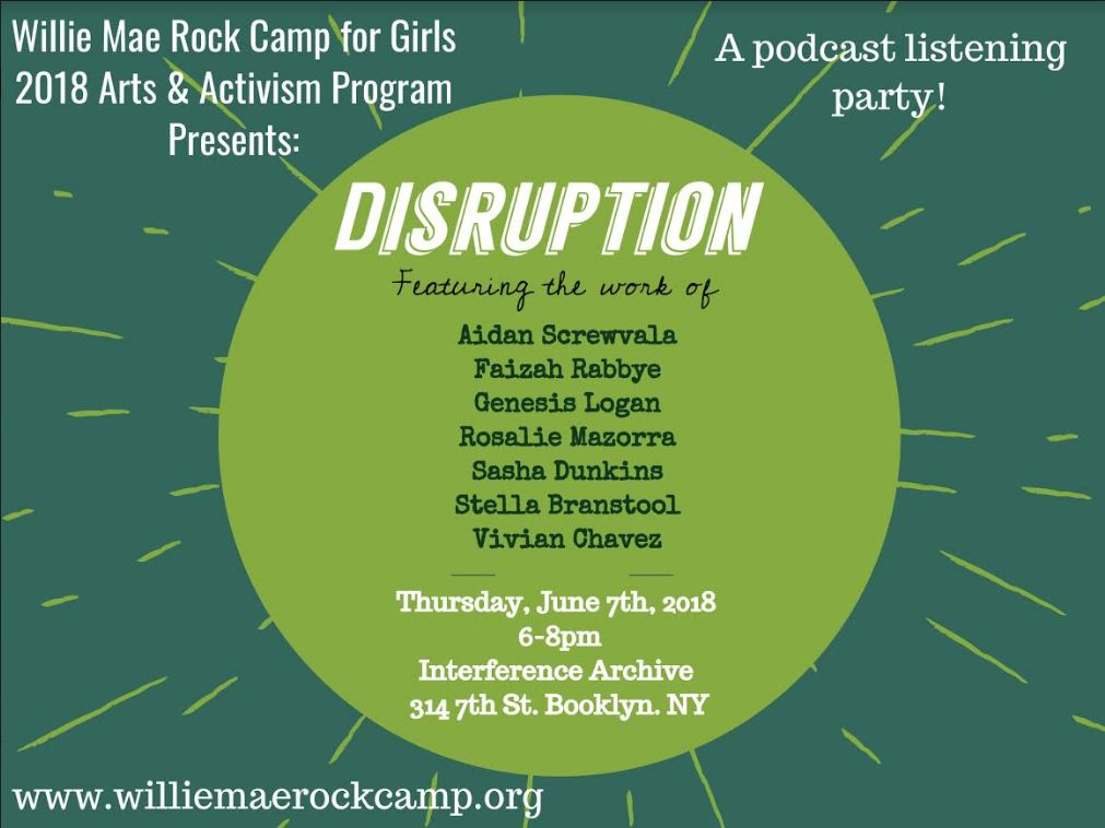 Disruption: a podcast listening party with Willie Mae Rock Camp