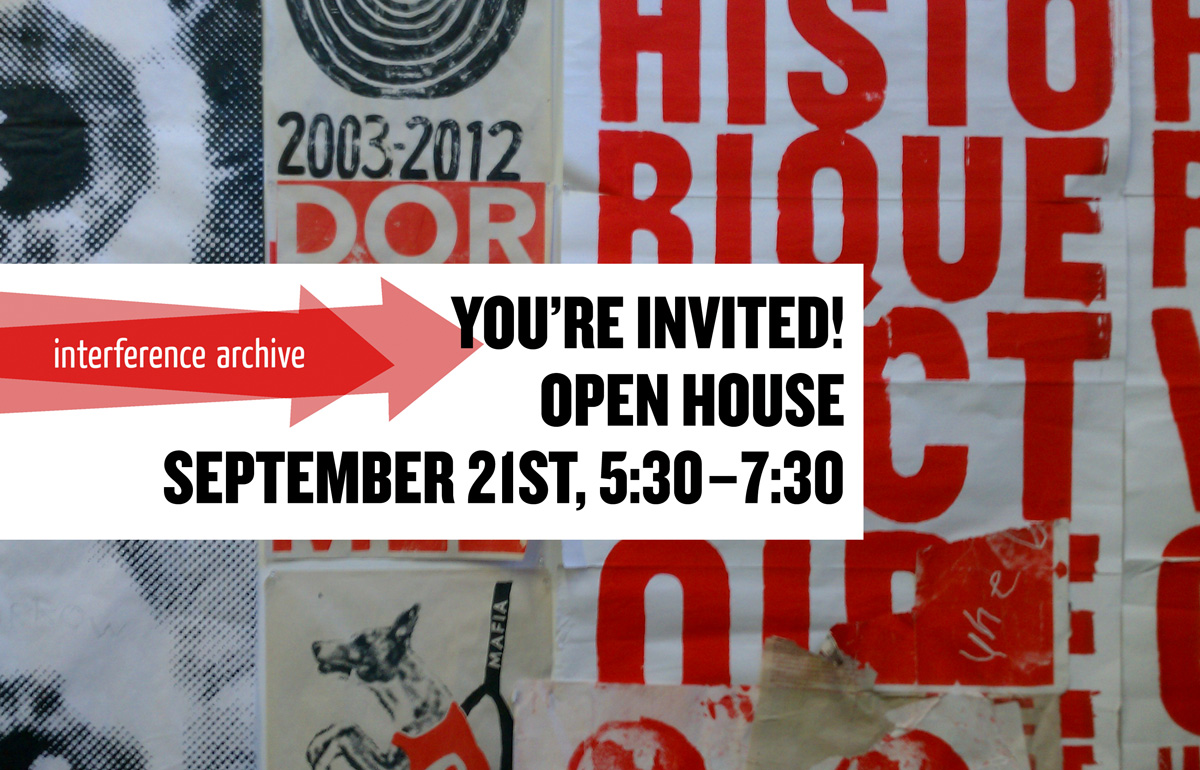 Interference Archive Open House!
